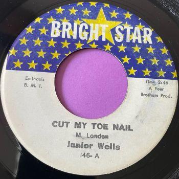 Junior Wells-Cut my toe nail-Bright Star E+