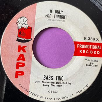 Babs Tino-If only for tonight-Kapp E+