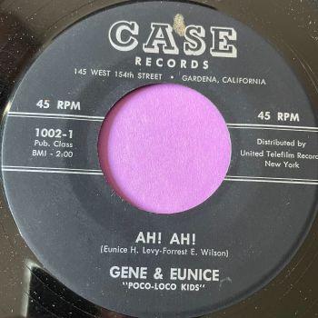 Gene & Eunice-Ah! Ah!-Case E+