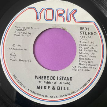 Mike & Bill-Where do I stand-York vg+