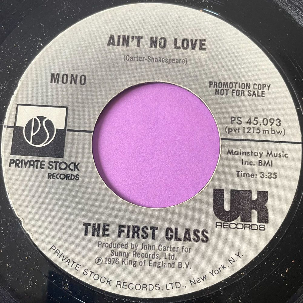 First Class-Ain't no love-Private stock Demo vg+