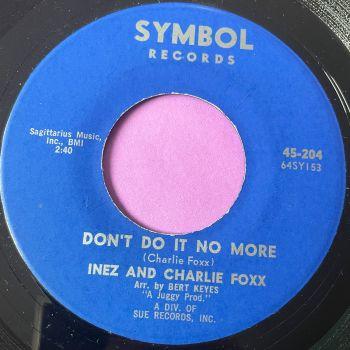 Inez and Charlie Fox-Don't do it no more-Symbol E+