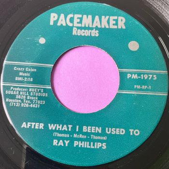 Ray Phillips-After what I've been used to-Pacemaker E+