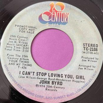 John Byrd-I can't stop loving you girl-20th Century vg+