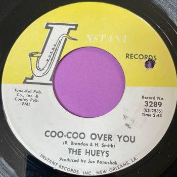 Hueys-Coo-Coo over you-Instant E+