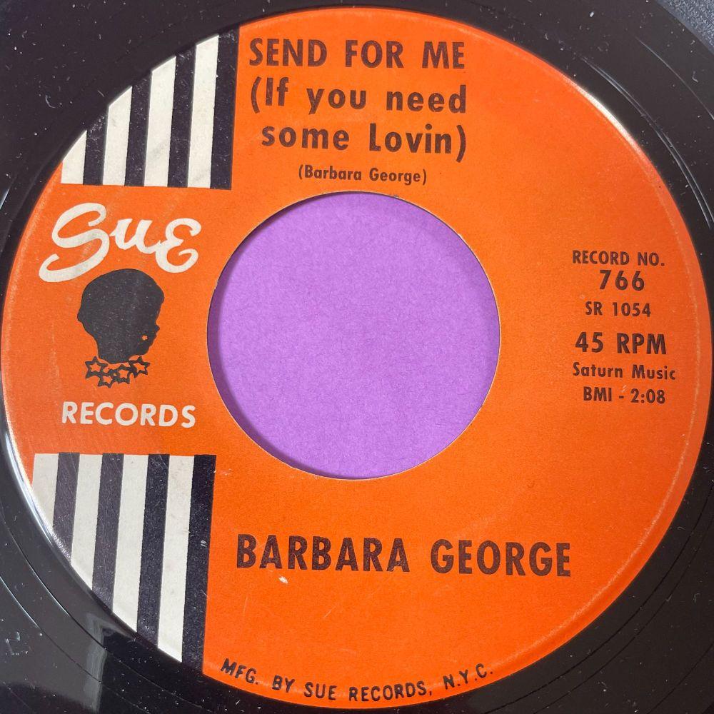 Barbara George-Send for me-Sue E+