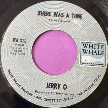 Jerry O-There was a time-White whale E