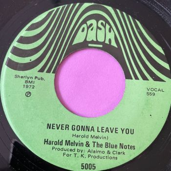 Harold Melvin-Never gonna leave you-Dash E+