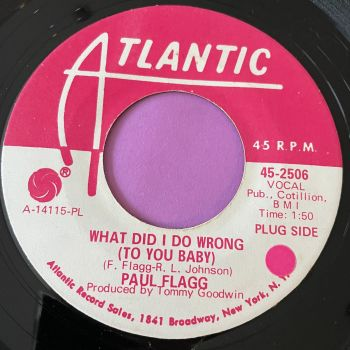 Paul Flagg-What did I do wrong-Atlantic WD E