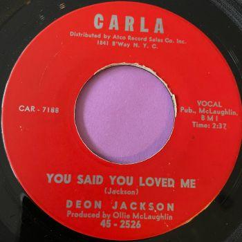 Deon Jackson-You said you love me-Carla E
