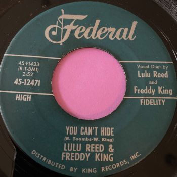 Lulu Reed & Freddy King-You can't hide/ Watch over me-Federal E+