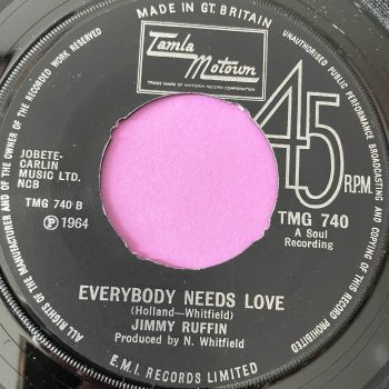 Jimmy Ruffin-Everybody needs love/ I'll say forever my love-TMG 740 noc E+