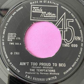 Temptations-Ain't too proud to beg-TMG 699 E+