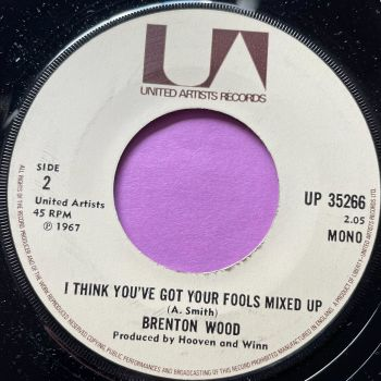 Brenton Wood-I think you've got your fools-UK UA noc M-