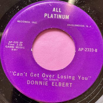 Donnie Elbert-Can't get over losing you-All Platinum M-
