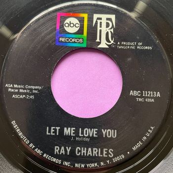Ray Charles-Let me love you-ABC E+