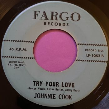 Johnny Cook-Try your love-Fargo E
