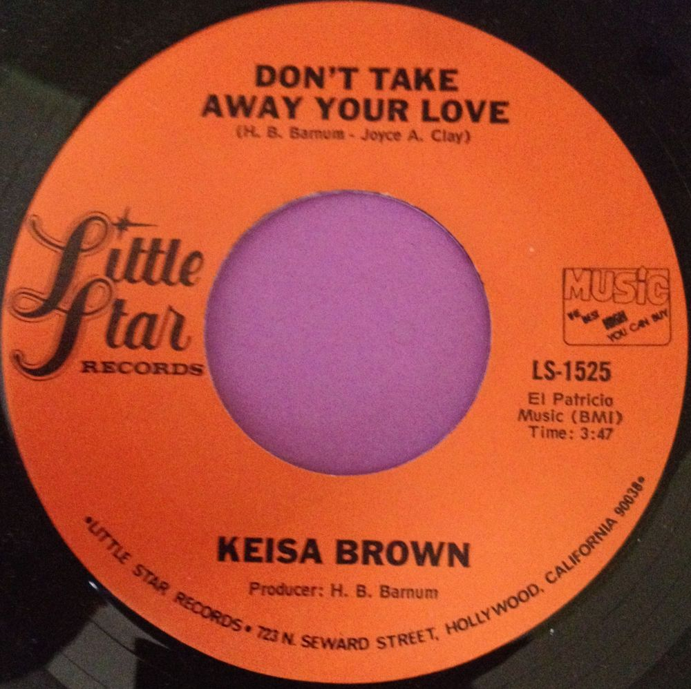 Keisa Brown-Don`t take away your love-Little star M-