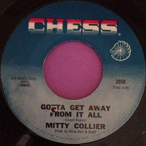 Mitty Collier-Gotta get away from it all-Chess M-