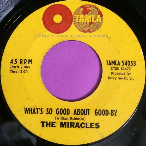 Miracles-What`s so good about goodbye-Tamla E