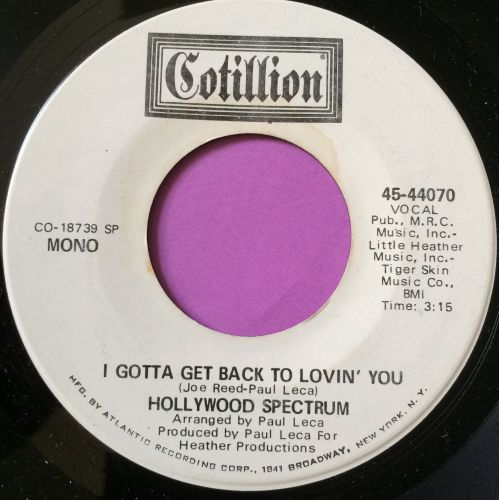 Hollywood Spectrum-I gotta get back to lovin` you-Cotillion WD M-