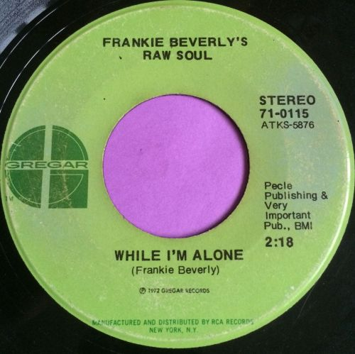 Frankie Beverly`s raw soul-While I`m alone-Gregar E-