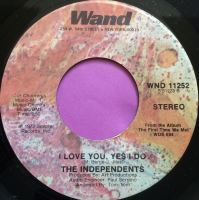Independents-I love you yes I do-Wand E+
