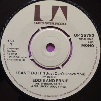 Eddie and Ernie-I can`t do it-UK UA E+