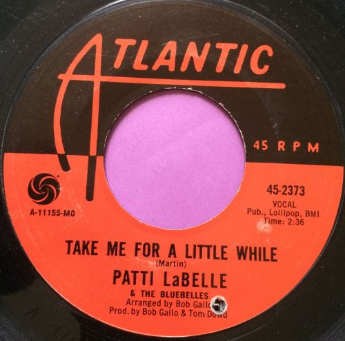 Patti LaBelle-Take me for a little while-Atlantic E
