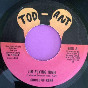 Circle of Kerr-I`m flying high-Tod-Ant E