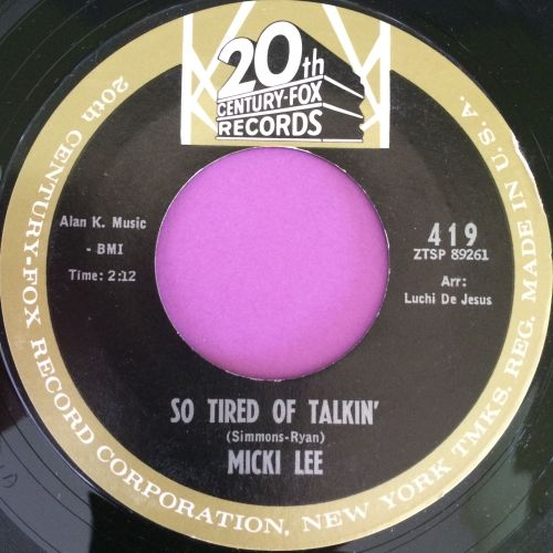 Micki Lee-So tired of talkin`-20th cent E+