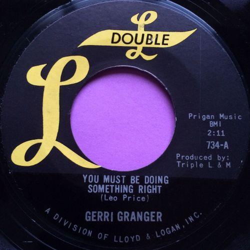 Gerri Granger-You must be doing something right-Double L E+