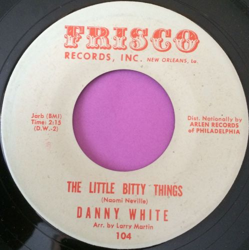 Danny White-Little bitty things-Frisco E+