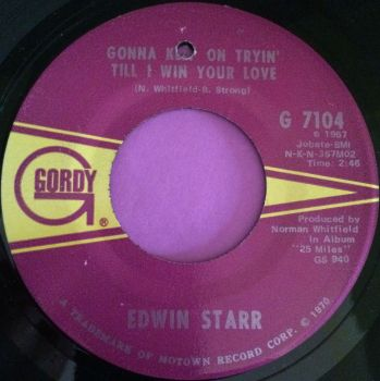 Edwin Starr-Gonna keep on tryinn til I win your love-Gordy E+