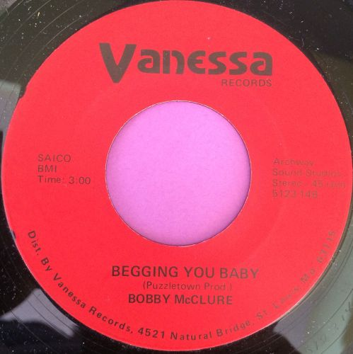 Bobby McClure-Begging you baby-Vanessa M-