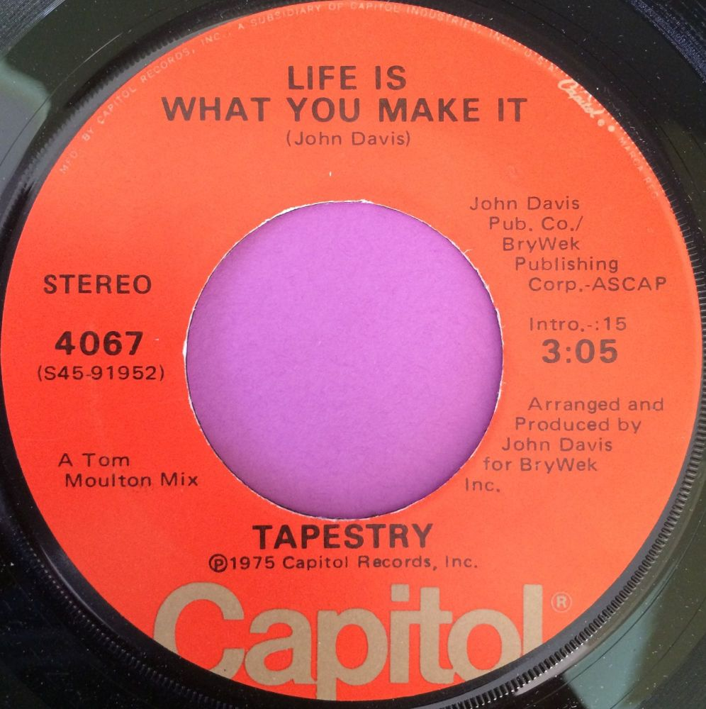 Tapestry-Life is what you make it-Capitol E+