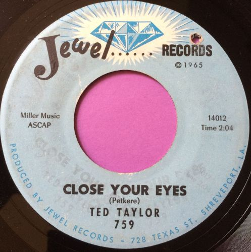 Ted Taylor-Close your eyes-Jewel vg+