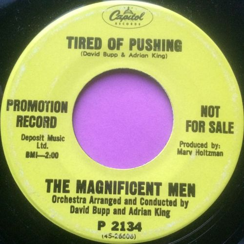 Magnificent Men-Tired of pushing- Capitol demo E+