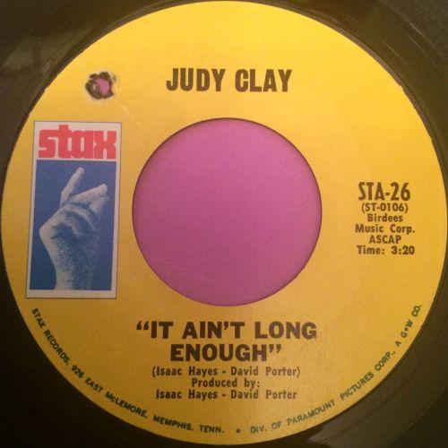 Judy Clay-It ain`t long enough-Stax E+