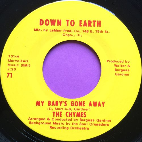 Chymes-My baby`s gone away-Down to earth E+