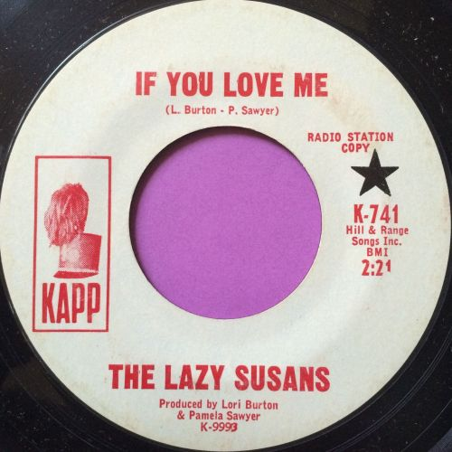 Lazy Susans- If you love me- Kapp WD E