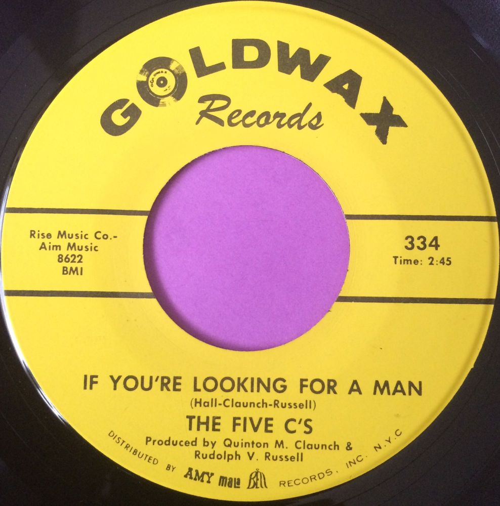 Five C`s-If you`re looking for a man-Goldwax E+