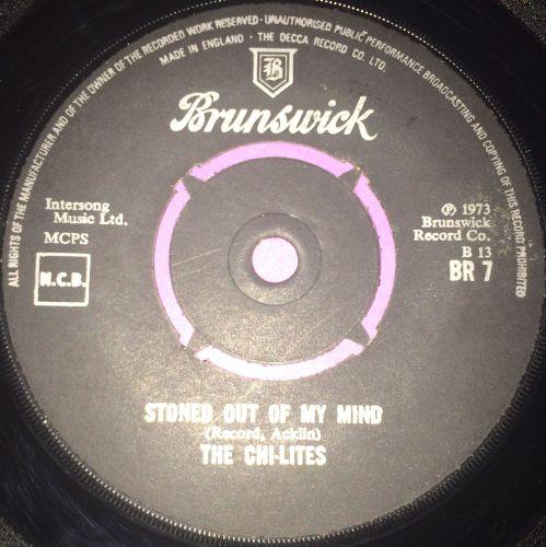 Chi-Lites-Stoned out of my mind-UK Brunswick E+
