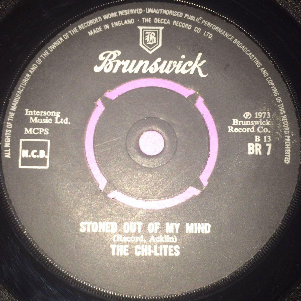 Chi-Lites-Stoned out of my mind-UK Brunswick E+