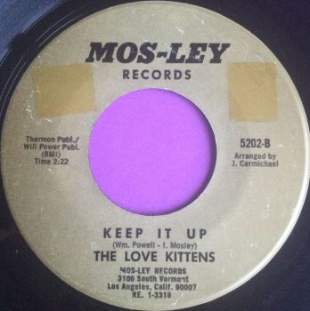 Love Kittens-Keep it up-Mosley E
