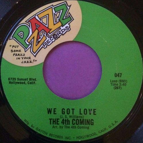 4 th Coming-We got love-Pzazz E