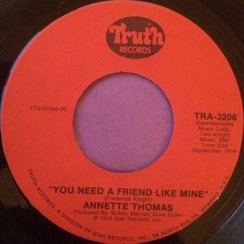 Annette Thomas-You need a friend like mine-Truth E+