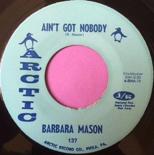 Barbara Mason-Ain`t got nobody-Arctic E+