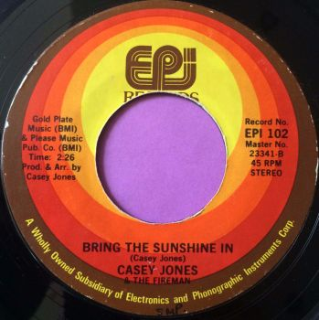 Casey Jones-Bring the sunshine in-EPI E
