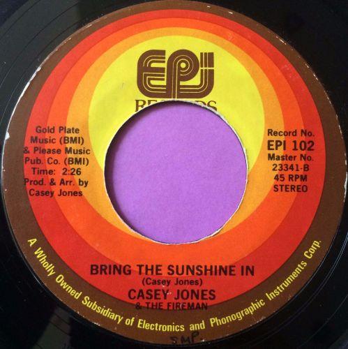 Casey Jones-Bring the sunshine in-EPI E